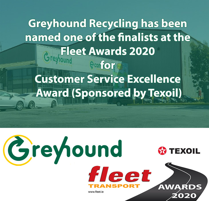Greyhound Recycling is One of the Finalists at the Fleet Awards 2020 for Customer Service Excellence Award